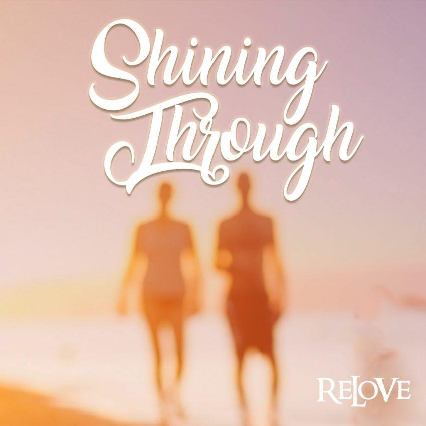 ReLoVe Shining Through