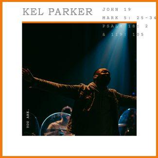 Kel Parker You Are