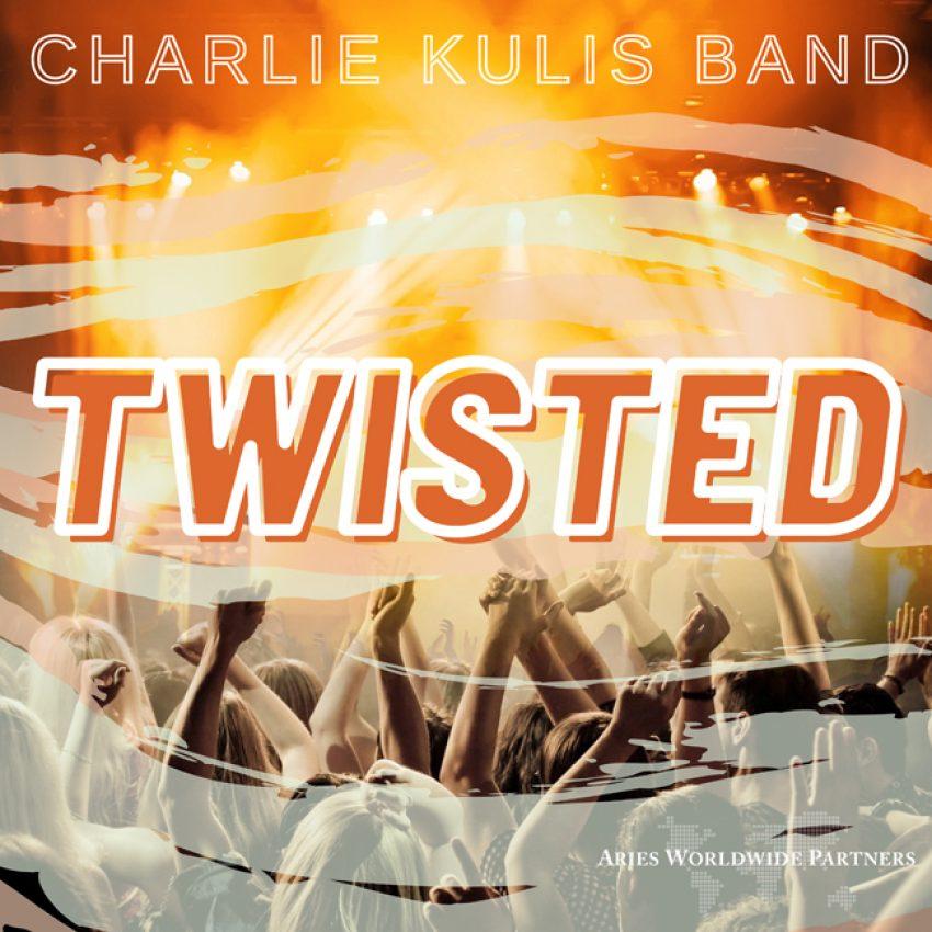 Charlie Kulis Band Twisted