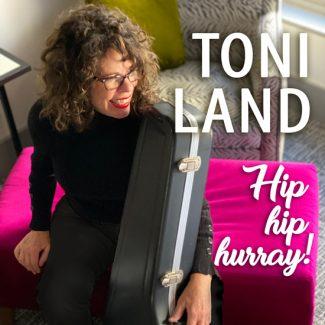 Toni Land Hip Hip Hurray