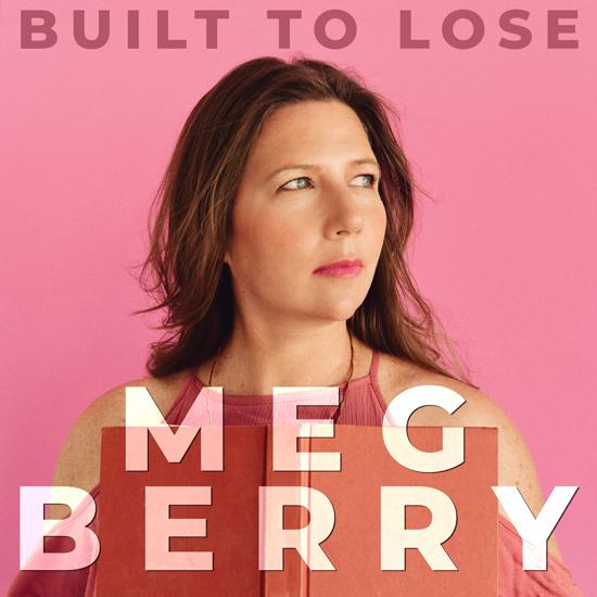 Meg Berry Built To Lose